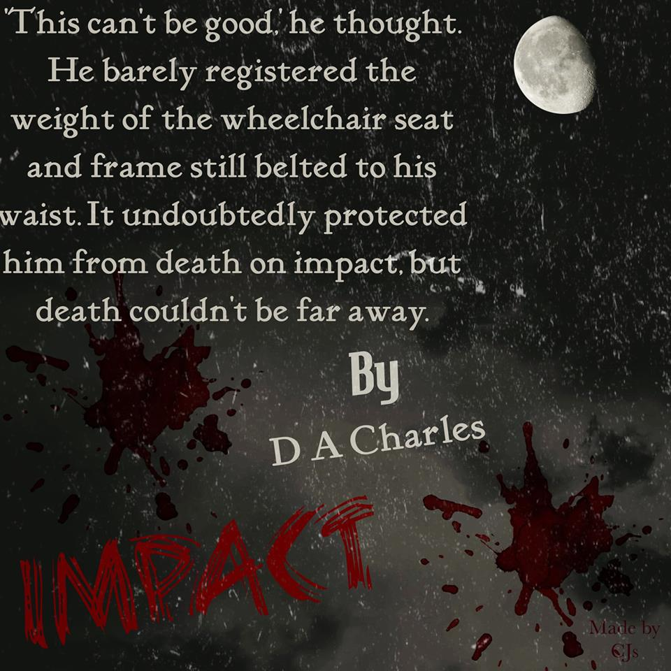 'This can't be good,' he thought. He barely registered the weight of the wheelchair seat and frame still belted to his waist. It undoubtedly protected him from death on impact, but death couldn't be far away.